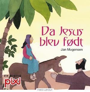Da Jesus blev født af Jan Mogensen