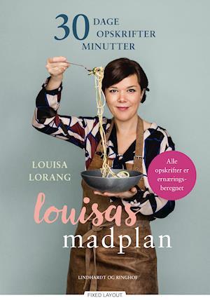Louisas madplan af Louisa Lorang