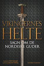 Vikingernes helte. Sagn om de nordiske guder