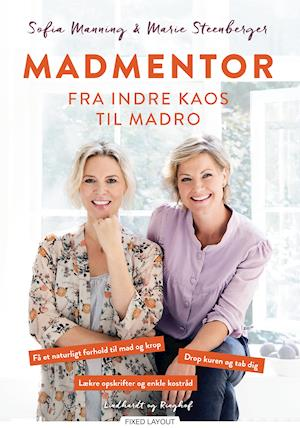 Madmentor - fra indre kaos til madro af Sofia Manning Marie Steenberger