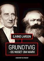 Grundtvig - og noget om Marx