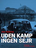 Uden kamp ingen sejr af Jens Toldstrup