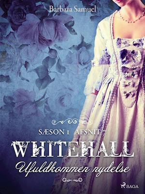 Whitehall: Ufuldkommen nydelse 7