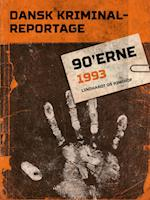 Dansk Kriminalreportage 1993 (Dansk Kriminalreportage)