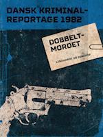 Dobbeltmordet (Dansk Kriminalreportage)