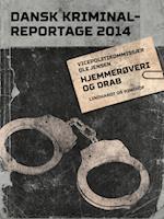 Hjemmerøveri og drab (Dansk Kriminalreportage)