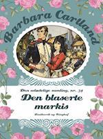 Den blaserte Markis (Barbara Cartland Den udødelige samling, nr. 34)