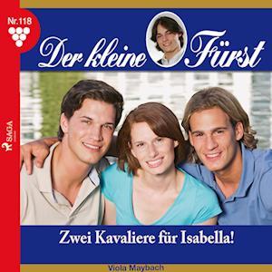 Der kleine Fürst 118: Zwei Kavaliere für Isabella!