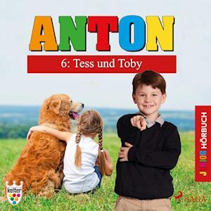 Anton 6: Tess und Toby - Hörbuch Junior