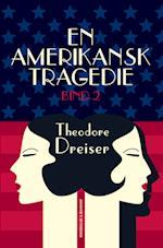 En amerikansk tragedie, 2 af Theodore Dreiser