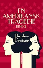 En amerikansk tragedie, 3 af Theodore Dreiser
