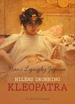 Nilens dronning: Kleopatra af Hans Lyngby Jepsen