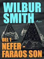 Nefer - faraos son del 1 (Egyptian Novels, nr. 3)