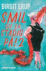 Smil - du er stadig på! 2