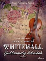 Whitehall: Guddommelig lidenskab 6 (Whitehall, nr. 6)