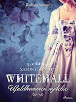 Whitehall: Ufuldkommen nydelse 7 (Whitehall, nr. 7)
