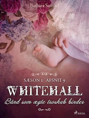 Whitehall: Bånd som ægte troskab binder 9