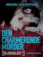 Rejseholdet 1: Den charmerende morder