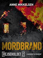 Rejseholdet 2: Mordbrand