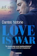 Love is war 2 – Dantes historie (Love is war, nr. 1)