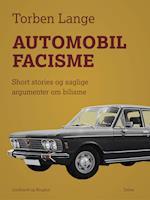 Automobilfacisme: short stories og saglige argumenter om bilisme