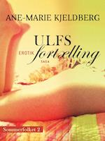 Sommerfolket 2: Ulfs fortælling (nr. 2)
