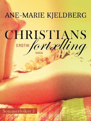 Sommerfolket 5: Christians fortælling af Ane-Marie Kjeldberg