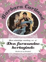 Den forsvundne hertuginde (Barbara Cartland Den udødelige samling, nr. 47)
