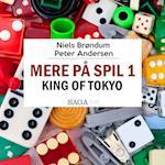 Mere På Spil #1 - King of Tokyo (Mere på spil, nr. 1)