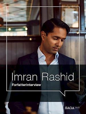 Forfatterinterview - Imran Rashid af Imran Rashid