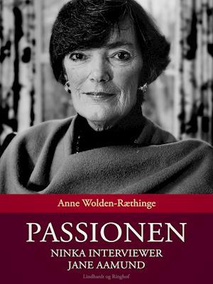 Passionen: Ninka interviewer Jane Aamund af Anne Wolden-Ræthinge