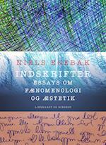 Indskrifter. Essays om fænomenologi og æstetik