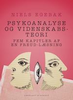 Psykoanalyse og videnskabsteori. Fem kapitler af en Freud-læsning.