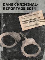 Dobbeltdrabet på Peter Bangs Vej (Dansk Kriminalreportage)