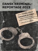 Dagmar Overby - Danmarkshistoriens største seriemorder (Dansk Kriminalreportage)