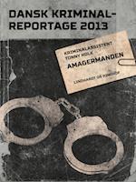 Amagermanden (Dansk Kriminalreportage)