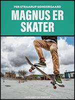 Magnus er skater