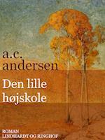 Den lille højskole af A. C. Andersen