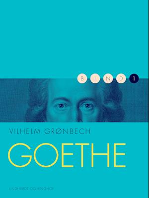 vilhelm grønbech Goethe på saxo.com