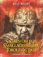 Sagaen om Egil Skallagrimssøn: Torolf og Eigil