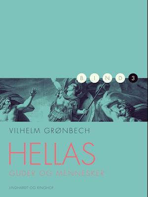 Hellas: guder og mennesker fra vilhelm grønbech fra saxo.com