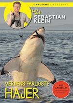 Læs med Sebastian Klein: Verdens farligste hajer (Læs med Sebastian Klein)