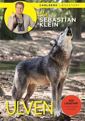 Læs med Sebastian Klein: Ulven af Sebastian Klein