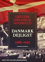 Den nye Danmarkskrønike: Danmark dejligst 1986-1993