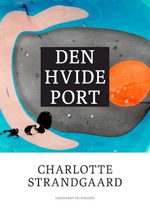 Den hvide port