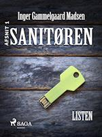 Sanitøren: Listen 1 af Inger Gammelgaard Madsen
