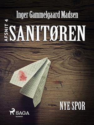 Sanitøren: Nye spor 4 af Inger Gammelgaard Madsen