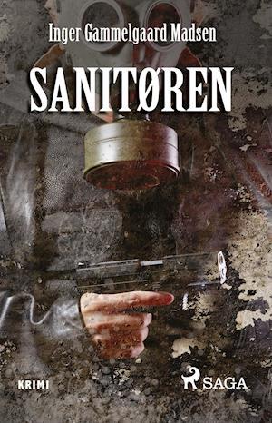 Bog, hæftet Sanitøren af Inger Gammelgaard Madsen