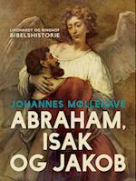Abraham, Isak og Jakob