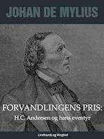 Forvandlingens pris: H.C. Andersen og hans eventyr